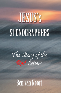 The book: Jesus' Stenographers (new version)